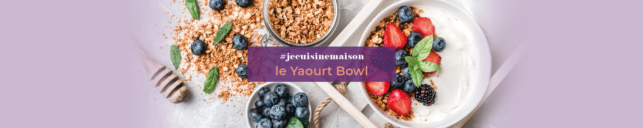 #jecuisinemaison : le yaourt bowl