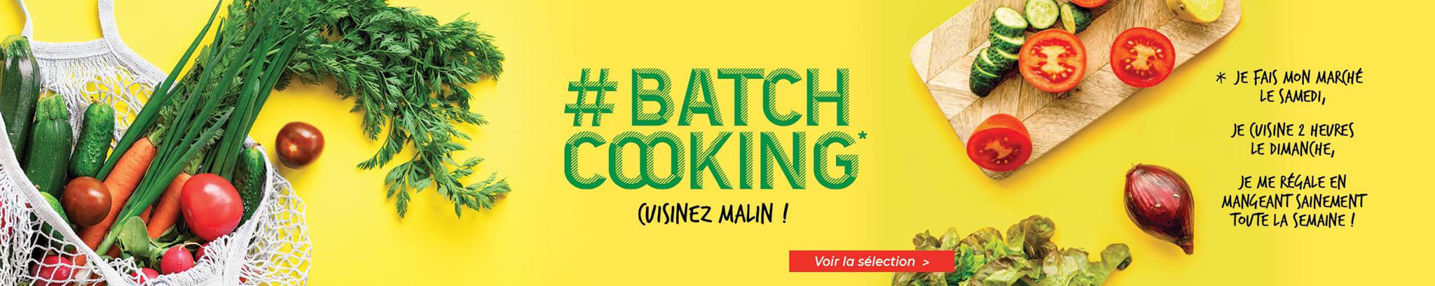 #batchcooking : cuisinez malin !