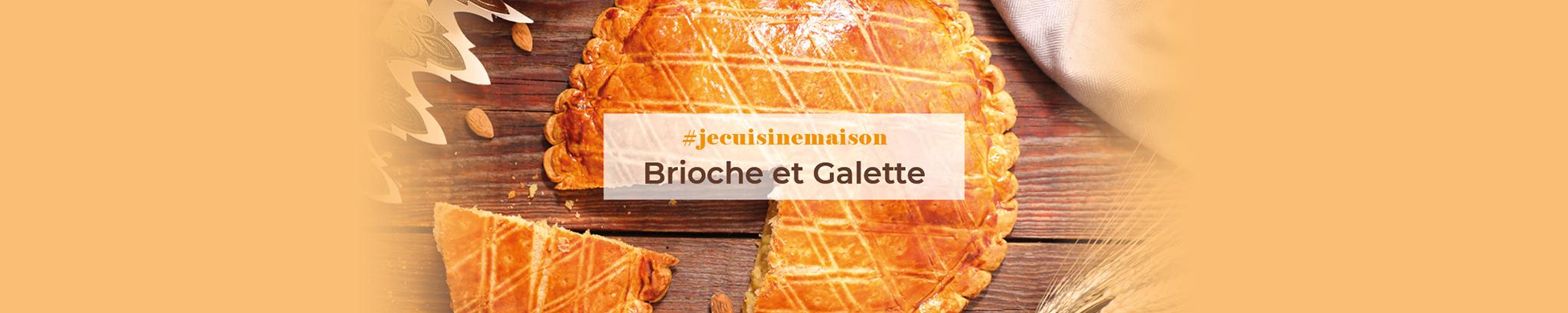 #jecuisinemaison : Brioche & Galette